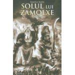 Solul lui Zamolxe. Roman istoric