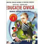 Educatie civica. Manual pentru clasa a III-a, partea I + partea a II-a (contine editie digitala) 2016 - Dumitra Radu