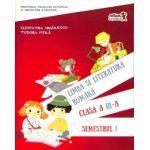 Limba si literatura romana. Manual clasa a III-a. Semestrul I +II, Editia 2016