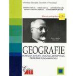 Geografie: Manual pentru Clasa a 12-a Romania - Europa - U. E. (Probleme fundamentale)