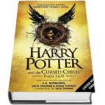 Harry Potter and the Cursed Child - (vol. 8 - partea I si II)