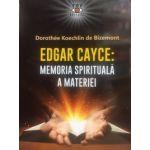Memoria spirituală a materiei, Edgar Cayce