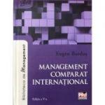 Management comparat international. Editia a V-a - 2017
