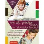 Exerciţii practice de limba şi literatura română - Caiet de lucru - Clasa a V-a ( Noua Programa 2017 - 2018 )