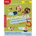 Matematică. Aritmetică, algebră, geometrie. Caiet de lucru. Clasa a 5-a. Partea a II-a. CONSOLIDARE 2018 ( Noua Mate 2000+)