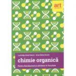 Chimie Organica pentru Bacalaureat si Admitere in facultate - Luminita Irinel Doicin (Editia 2017)
