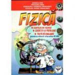 FIZICA. Sinteze de teorie, exercitii si probleme, teste de evaluare pentru clasele VI-VIII. Editia a treia revazuta si adugita