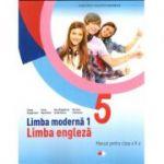 Limba moderna 1. Limba engleza. Manual pentru clasa a V-a +CD