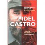 Viața secretă a lui Fidel Castro. 17 ani în intimitatea lui líder máximo