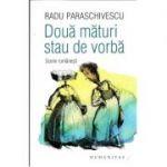 Două mături stau de vorbă Scene românești - Radu Paraschivescu