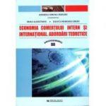 Economia comertului intern si international. Abordari teoretice
