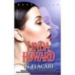În flăcări - Linda Howard