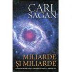 Miliarde si miliarde: ganduri despre viata si moarte in pragul mileniului