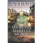 Secretul marelui sigiliu. Steve Berry