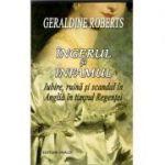 Îngerul și infamul - Geraldine Roberts