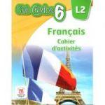Limba franceză, Auxiliar pentru clasa a-VI-a, Limba modernă 1