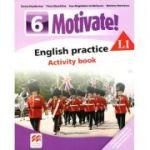Motivate 6 L1, Curs de Limba engleza, Limba moderna 1 - Auxiliar pentru clasa a VI-a. English practice - Activity book