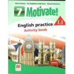 Motivate 7 L1, Curs de Limba engleza, Limba moderna 1 - Auxiliar pentru clasa a VII-a. English practice - Activity book