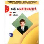 Lectia de matematica, auxiliar pentru clasa a VII-a. Teorie si aplicatii de Rodica Maracineanu
