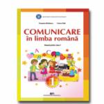 Comunicare în limba română, manual pentru clasa 1 (Tudora Pitila, Cleopatra Mihailescu)