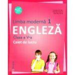 Englez Limba moderna 1. Caiet de lucru pentru clasa a V -a - Liliana Putinei, Cristina Mircea