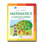 Matematica si explorarea mediului, manual pentru clasa 1 ( Tudora Pitila, Cleopatra Mihailescu)