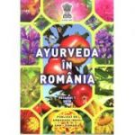 AYURVEDA IN ROMANIA, volumul 1 2018