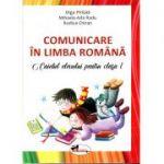 Comunicare in limba romana, caietul elevului pentru clasa I ( Olga Pîrîială, Rodica Chiran, Mihaela Ada Radu)