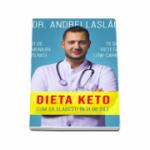Dieta Keto - Cum sa slabesti in 21 de zile - Andrei Laslau