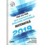 Pas cu pas spre examenul de evaluare națională - Matematică 2019 ( Radu Gologan)