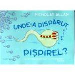 Unde-a disparut Pispirel? - Nicholas Allan
