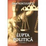 Lupta politica, Volumul 2 ( Dan Voiculescu)