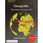 Bacalaureat 2019. Geografie (Romania, Europa, U. E.). Sinteze, teste, rezolvari (editie revizuita)