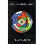 Cheia adevaratei Cabale – Franz Bardon