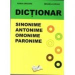 Dicționar - Sinonime, Antonime, Omonime, Paronime