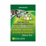 Olimpiade, concursuri si centre de excelenta - Clasa a VI-a - 1250 de probleme semnificative, Aritmetica. Algebra. Geometrie
