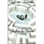 Suflet de Spion, Octogon nr. 104, Pavel Corutz