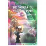 De vorba cu Valeriu Popa despre sanatate si viata - editie revizuita si adaugita + CD