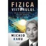 Fizica viitorului, Michio Kaku