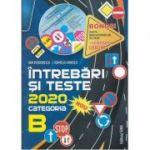 Intrebari si teste 2020, pentru obtinerea permisului de conducere autocategoria B, Dan Teodorescu