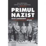 Primul nazist  Erich Ludendorff, omul care l-a făcut posibil pe Hitler