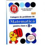 PUISOR 2020 - Culegere de probleme de matematica pentru clasa a VIII-a - Aprobat M. E. N. 2019 - Editia 25, Programa Noua