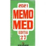 Memomed 2021, doua volume. Editia a 27-a, MEMOMED 2021 - ediția 27 - Volumul I: Memorator de farmacologie - Volumul al II-lea: Ghid farmacoterapic alopat și homeopat - DUMITRU DOBRESCU