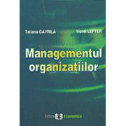 Managementul organizatiilor.Aplicatii+Manual