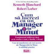 Cum sa lucrezi ca un manager la minut