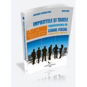 IMPOZITELE SI TAXELE REGLEMENTATE DE CODUL FISCAL. EXEMPLE PRACTICE. STUDII DE CAZ