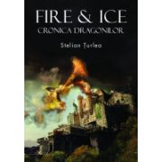 Fire&Ice Cronica dragonilor
