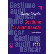 Gestiune şi audit bancar, ediţia a II-a