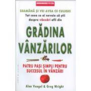 Gradina Vanzarilor- patru pasi simpli pentru succesul in vanzari