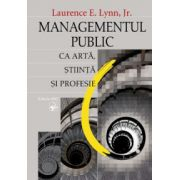 Managementul public ca artă, ştiinţă şi profesie